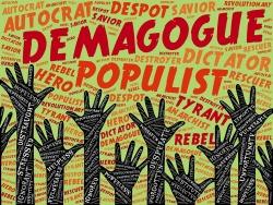 Populist Autocrat Dictator Demagogue Despot