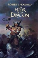 The-Hour-of-the-Dragon-Robert-E.-Howard